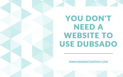 You Don't Need a Website to Use Dubsado